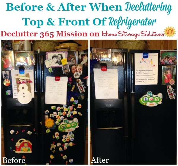 Before and after when a reader, Mickie, did the #Declutter365 mission to declutter the top and front of her refrigerator {featured on Home Storage Solutions 101}