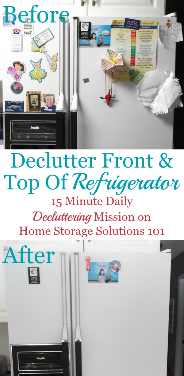 Take the quick declutter your refrigerator front and top mission on Home Storage Solutions 101's #Declutter365 mission!