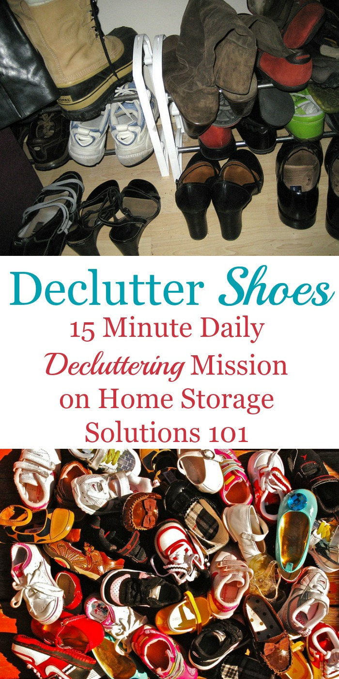 How to declutter shoes for both adults and kids, including list of shoes that are obvious clutter, guidelines for how many shoes to keep, plus before and after photos from readers who've done this Declutter 365 mission in both their closets and entryways {on Home Storage Solutions 101}