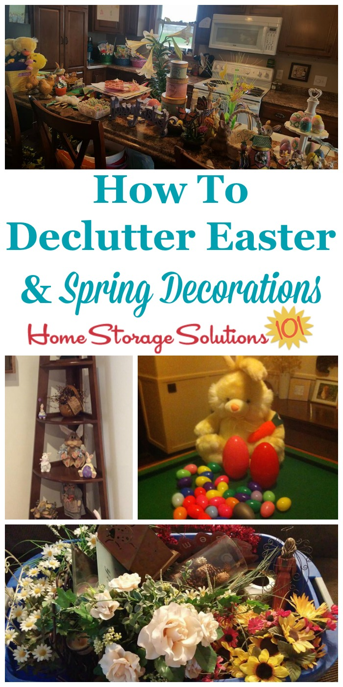 How to declutter Easter and spring decorations from your home, and organize what remains {a #Declutter365 mission on Home Storage Solutions 101}
