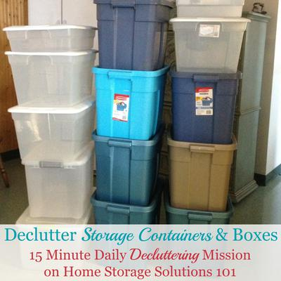 How To Declutter Storage Containers Storage Boxes