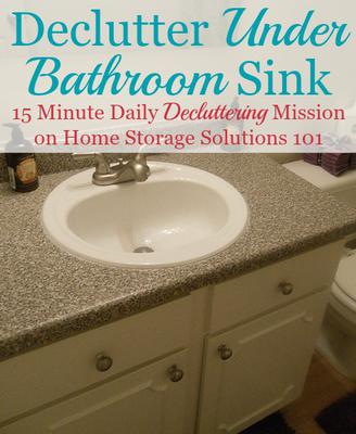 Cute Declutter Under Bathroom Sink Cabinets Minute Mission