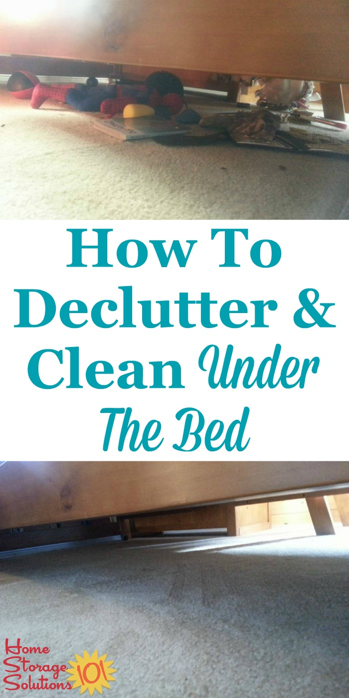 How to declutter under the bed, including tips for what to do with the items you find under there, how to clean up dust, and before and after photos from readers who've already done this Declutter 365 mission {featured on Home Storage Solutions 101}