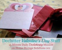 Declutter Valentine's Day Stuff