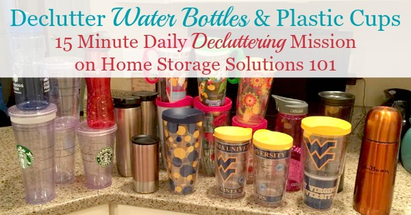How to #declutter water bottles, travel mugs and plastic cups from your kitchen cabinets or home {a 15 minute #Declutter365 mission on Home Storage Solutions 101} #decluttering