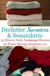 Declutter Your Wardrobe Of Sweaters & Cool Weather Clothes Clutter