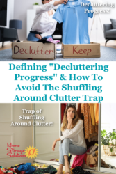 How To Avoid The Shuffling Around Clutter Trap