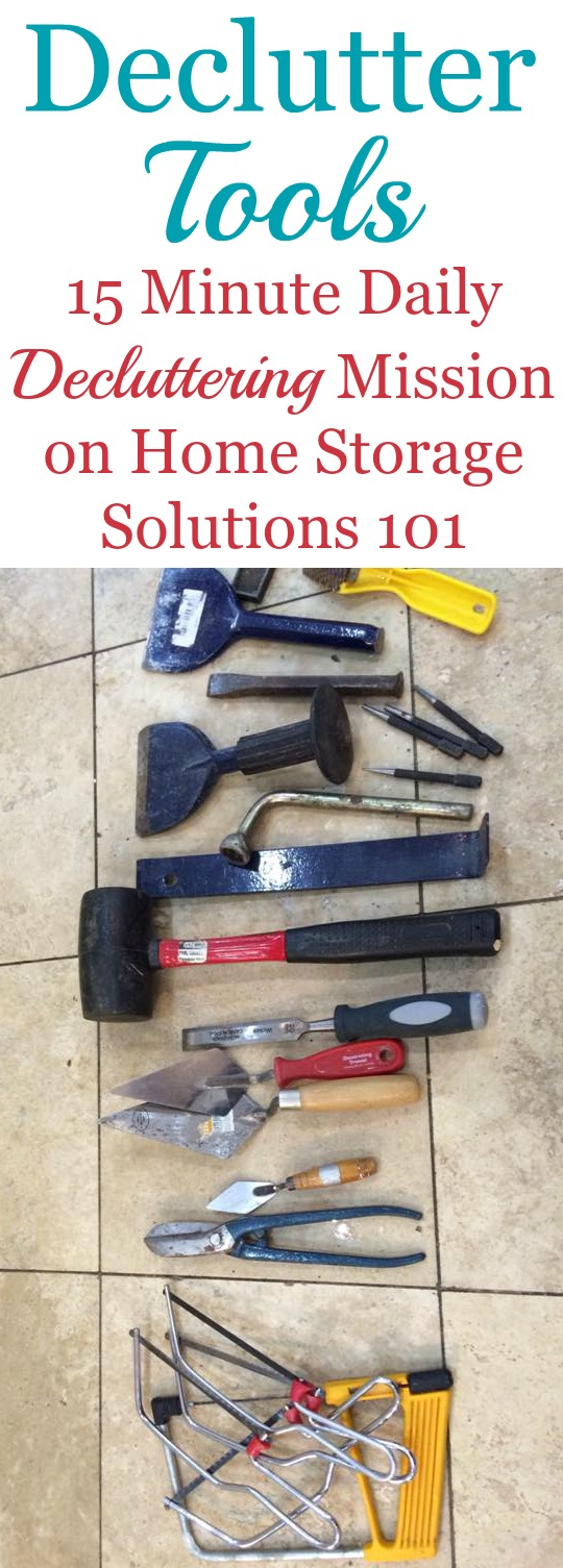 Tips for decluttering tools from your tool box and around your house to get rid of the excess, but to keep the ones that really matter {on Home Storage Solutions 101}