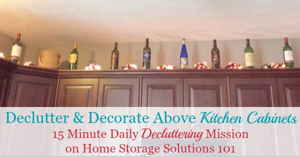 Decorating Above Kitchen Cabinets: Ideas & Tips on top of tv cabinet decor, top of kitchen cabinet storage, top of wood cabinet decor, top of kitchen cabinet plants, top of kitchen cabinet lighting, top kitchen cabinet ideas, top of filing cabinet decor,