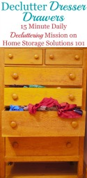 How To Get Rid Of Dresser Drawer Clutter