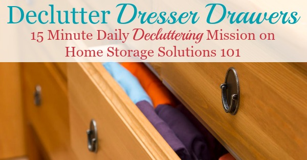 How to get rid of folded clothing and dresser drawer clutter, for both adults and kids {a #Declutter365 mission on Home Storage Solutions 101}