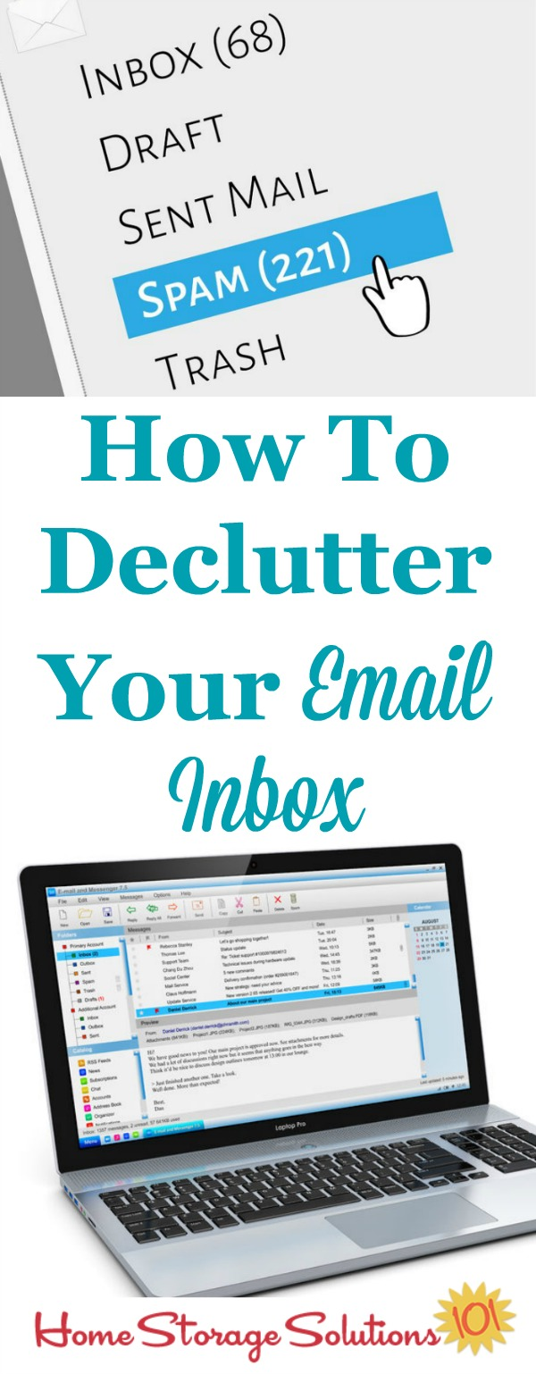 How to declutter your email inbox, including both a suggested routine to begin now to deal with emails as they come in, plus tips for deleting large amounts of emails that are backlogged in your account {on Home Storage Solutions 101} #EmailClutter #DeclutterEmails #Decluttering