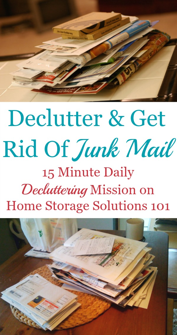 How to #declutter junk mail piles from your home, plus the steps to take to get rid of junk mail and keep it from re-accumulating in your home from now on {on Home Storage Solutions 101} #JunkMail #Declutter365