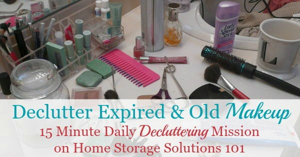 How to get rid of makeup, cosmetics and toiletries from your home that are old, expired or unwanted, including what to do with items you declutter {a #Declutter365 mission on Home Storage Solutions 101} #DeclutterMakeup #MakeupClutter