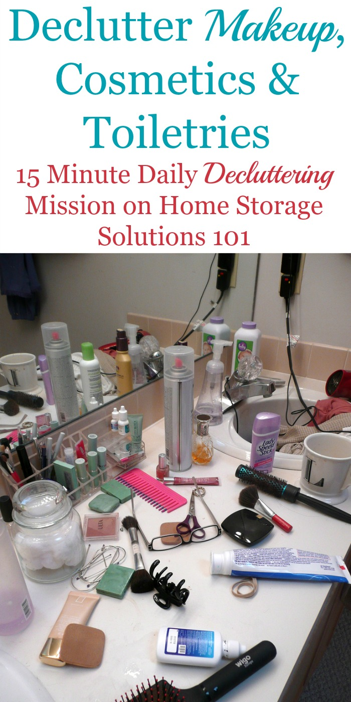 How to get rid of makeup, cosmetics and toiletries from your home that are old, expired or unwanted, including what to do with items you declutter {a Declutter 365 mission on Home Storage Solutions 101}