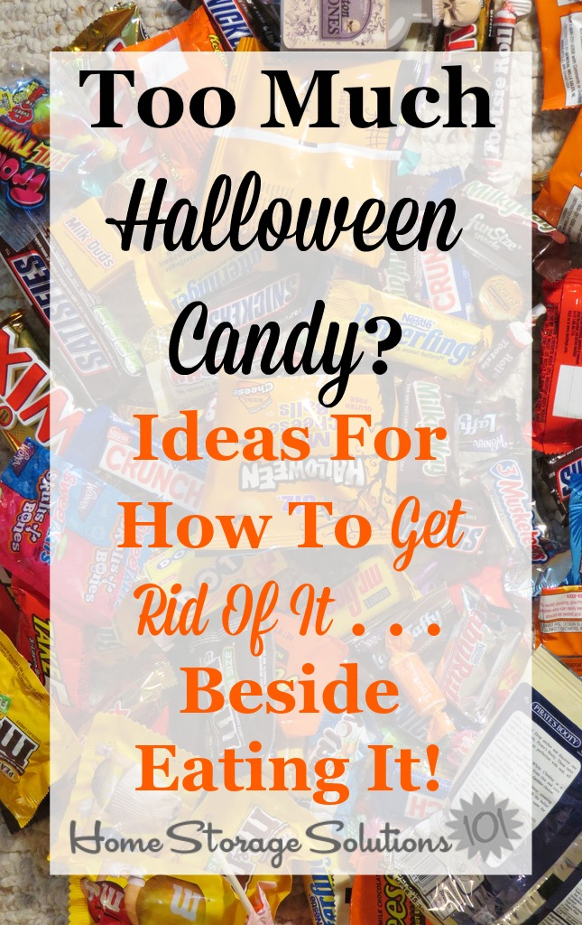 Ideas for how to get rid of excess Halloween candy including the Halloween candy buy back program and more {on Home Storage Solutions 101}