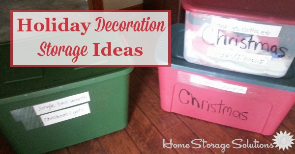 Holiday decoration storage ideas: Hall of fame with lots of real life pictures from readers {on Home Storage Solutions 101}