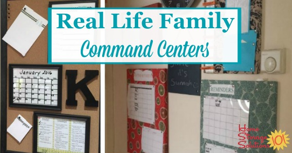 Real life examples of family command centers and home message boards {on Home Storage Solutions 101}