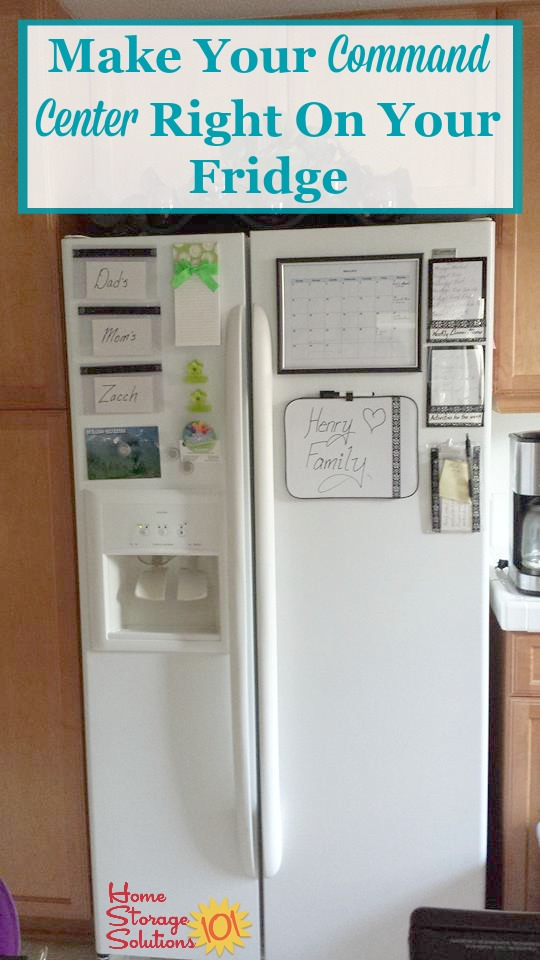 How to use your refrigerator as your family's command center for all types of things, including menu planning, chore charts, to do lists, the family calendar and more {on Home Storage Solutions 101}