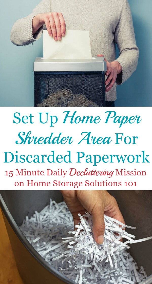 Set Up Home Paper Shredder Area Plus Tips For Keeping Up