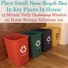 Place Small Home Recycle Bins