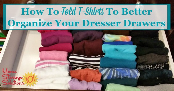 Simple trick for how to fold t-shirts and other shirts, like tank tops, to help you organize your dresser drawers {on Home Storage Solutions 101}