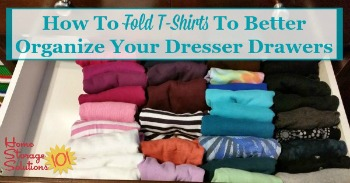 Simple trick to organize your t-shirt drawer
