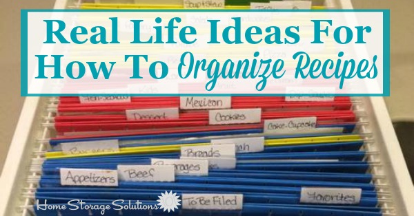 Real life ideas and solutions for how to #organize recipes {on Home Storage Solutions 101} #RecipeOrganization #OrganizedHome