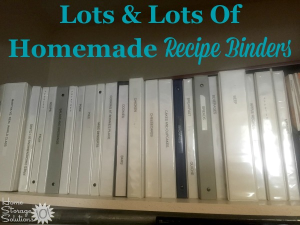 Lots and lots of homemade recipe binders for lots of different categories of recipes {featured on Home Storage Solutions 101}
