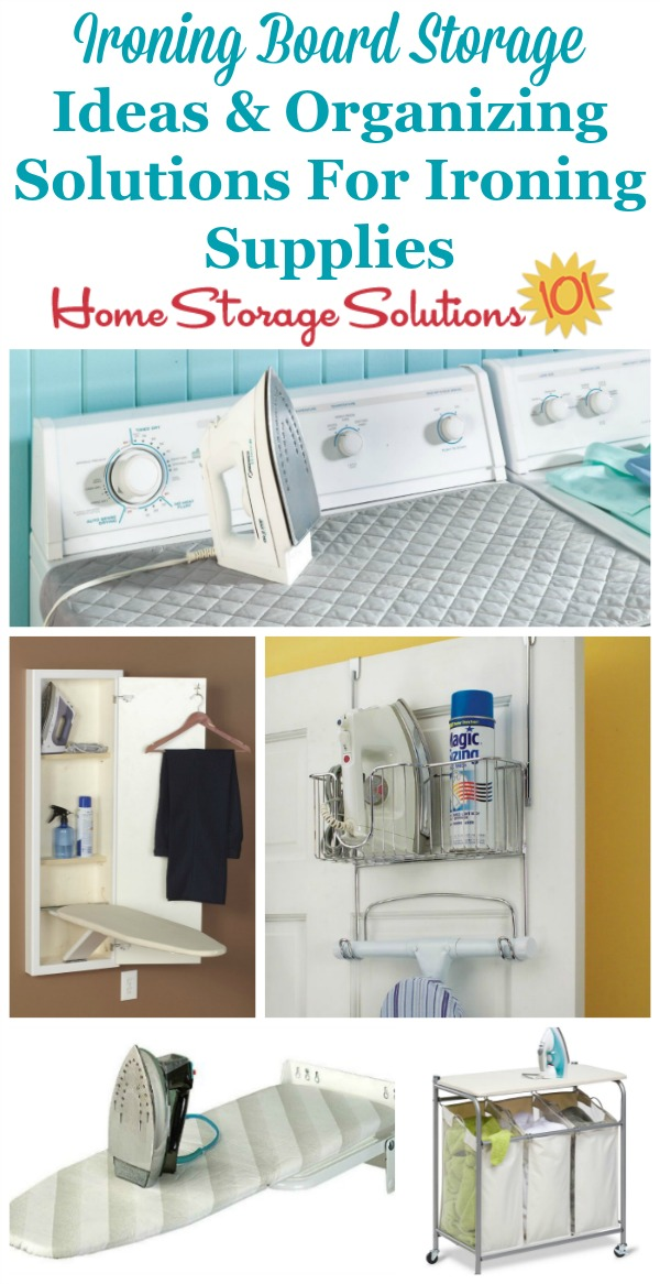Attrayant Lots Of Ideas For Ironing Board Storage And Organizing Ironing Supplies And  Accessories No Matter How ...