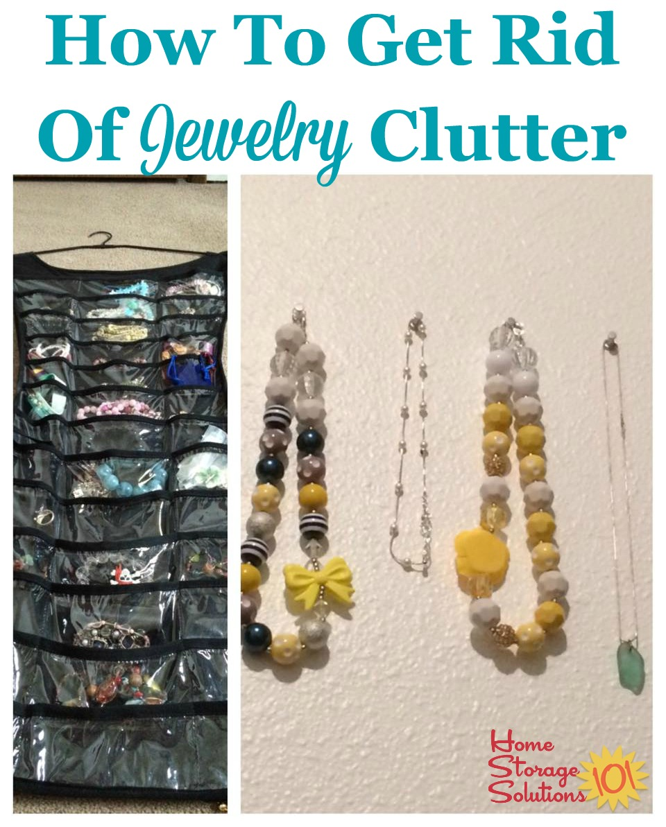 How to get rid of jewelry clutter and keep only the items that you want, need, and bring you joy {on Home Storage Solutions 101}