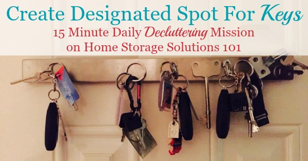 Ideas for how to create a designated spot for keys in your home so that you no longer misplace them {#Declutter365 mission on Home Storage Solutions 101}