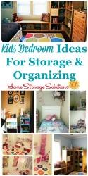 Kids Bedroom Ideas For Storage & Organizing