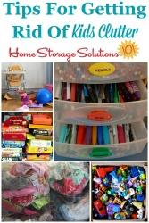 Get Rid Of Kids Clutter