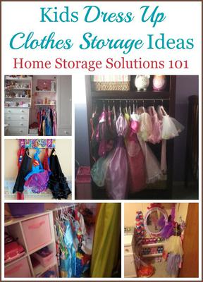 Marvelous Kids Dress Up Clothes Storage Ideas