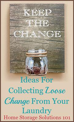 Laundry Change Jar Or Holder Ideas To Keep Loose Change Found In Clothes