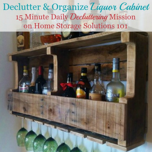 How to declutter and organize liquor, wine and beer, as part of the #Declutter365 missions on Home Storage Solutions 101