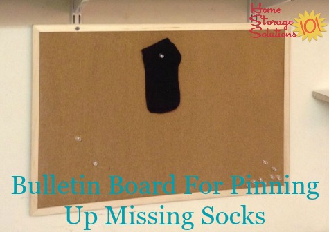 Bulletin board for pinning up missing socks {featured on #HomeStorageSolutions101}