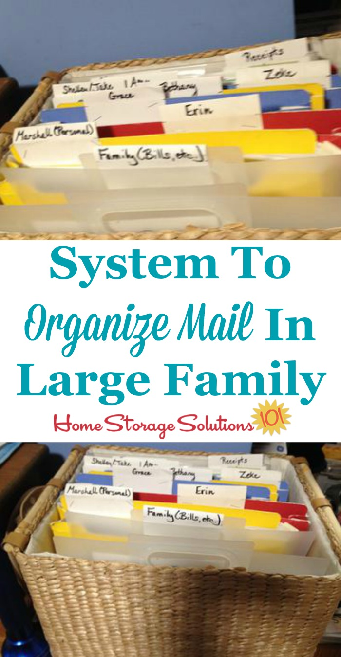 System for organizing mail in a large family {featured on Home Storage Solutions 101}