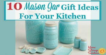 10 Mason Jar gift ideas for your kitchen