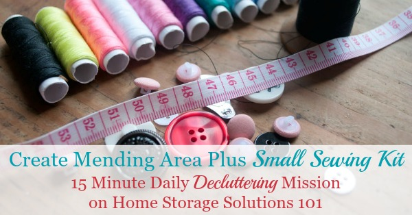 How to create a mending basket to hold clothing in your home that needs to be repaired, plus tips for keeping up with mending pile so it doesn't become clutter {#Declutter365 mission on Home Storage Solutions 101}