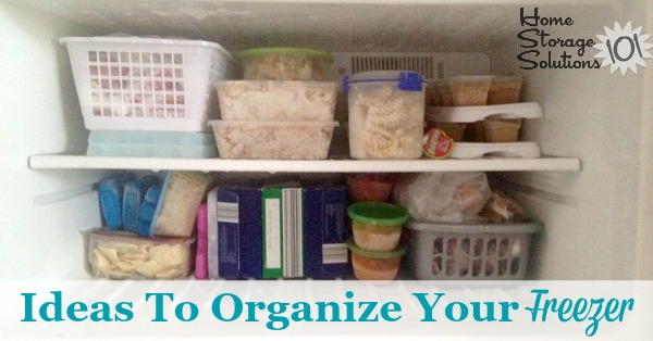 Lots of real life ideas for how to #organize your freezer {on Home Storage Solutions 101} #OrganizingTips #KitchenOrganization