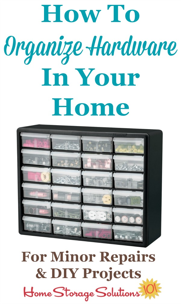 How to #organize hardware, such as screws, nail, nuts and bolts, and similar items, in your home tool box for use in minor repairs and DIY projects {on Home Storage Solutions 101} #OrganizingTips #OrganizeHardware