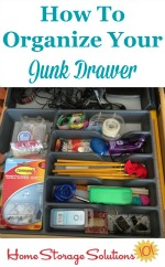 How to organize your junk drawer {on Home Storage Solutions 101}