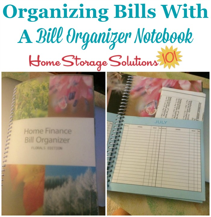 How to organize bills with a bill organizer notebook {on Home Storage Solutions 101}