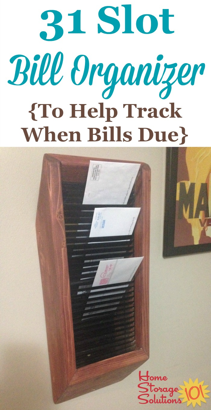 31 slot bill organizer that can be used to keep track of when bills are due, so you no longer miss any payments {featured on Home Storage Solutions 101}