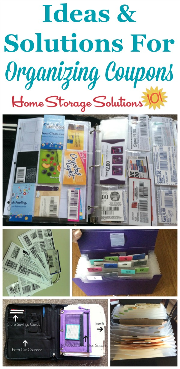 Real life ideas and solutions for organizing coupons as shown by readers, for those who coupon a little or a lot, and those who clip and those who instead file inserts {on Home Storage Solutions 101}