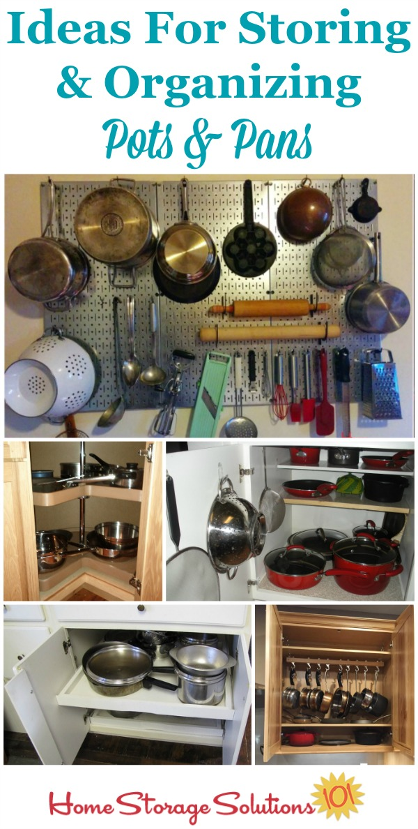 Lots Of Ideas And Real Life Examples Of Storing And Organizing Pots And  Pans In Your ...