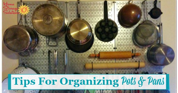 Lots of ideas and real life examples of storing and #organizing pots and pans in your kitchen, including in cabinets, hanging, on the wall, in sliding drawers and more {on Home Storage Solutions 101} #KitchenOrganization #HomeOrganization