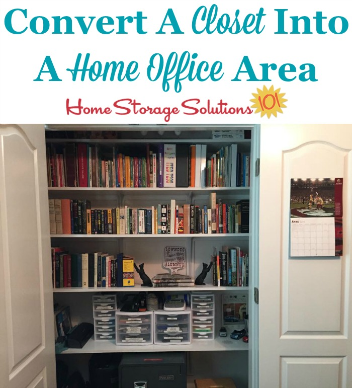 If you want a home office, but don't have a room for it, why not convert a closet into a home office area in your home? {featured on Home Storage Solutions 101}
